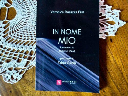 """""""In nome mio"""" è arrivato in libreria"""